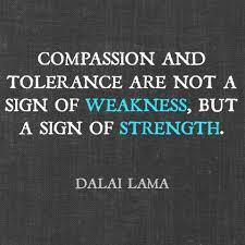 compassion and tolerance quote