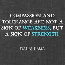 compassion and tolerance quote
