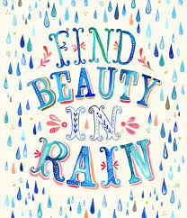 find beauty in rain