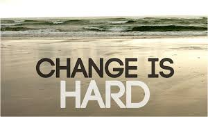 change-is-hard